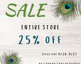 CURRENT SALE: Entire Shop 25% OFF - No coupon code required!