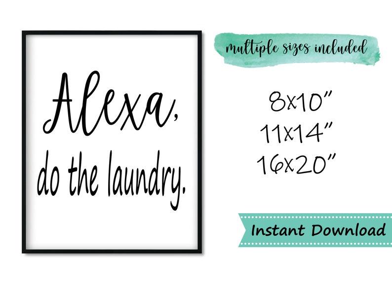 alexa do the laundry printable wall art utility wash room