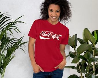 Enjoy your Butthole T-Shirt