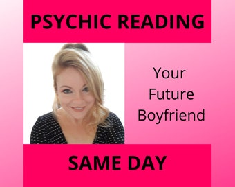 FUTURE BOYFRIEND, Psychic Reading Love Reading, Wiccan, Spell, Wicca, Witchcraft, Magic, Magical, Magik, Witch, Reiki, Fortune, Tarot Read