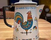 Mid century 1950s enamel coffee pot rooster CoFFEe MaKEth BriGht the SpIrIT vintage 1960s kitchen