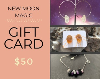New Moon Magic Gift Card | Jewelry Gift Card | Gift Certificate