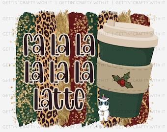 Fa La La Latte Ready to Press Sublimation Transfer