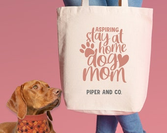 Aspiring Stay at Home Dog Mom | XL Canvas Tote Bag for Dog Moms