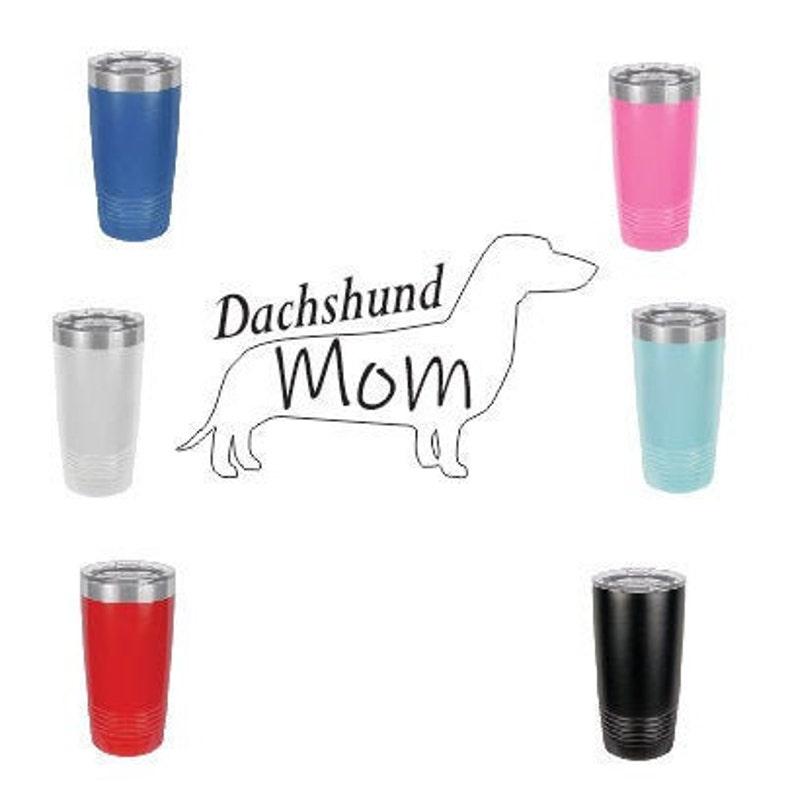 Dachshund MomStainless Steel mug fun tumbler laser Engraved image 0