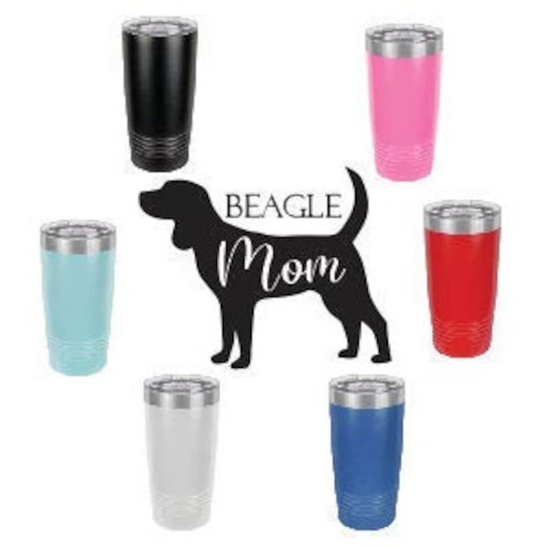 Beagle MomStainless Steel mug fun tumbler laser Engraved Cup image 0