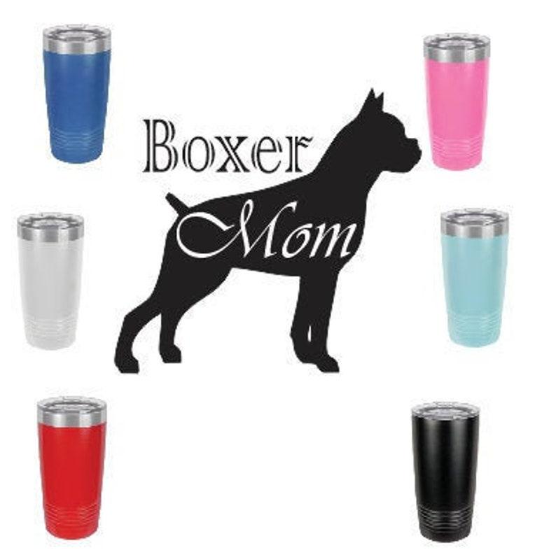 Boxer MomStainless Steel mug fun tumbler laser Engraved Cup image 0