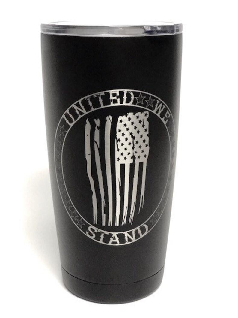United We Stand   Stainless Steel mugfun tumbler laser Black