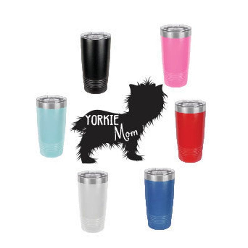 Yorkie MomStainless Steel mug fun tumbler laser Engraved Cup image 0