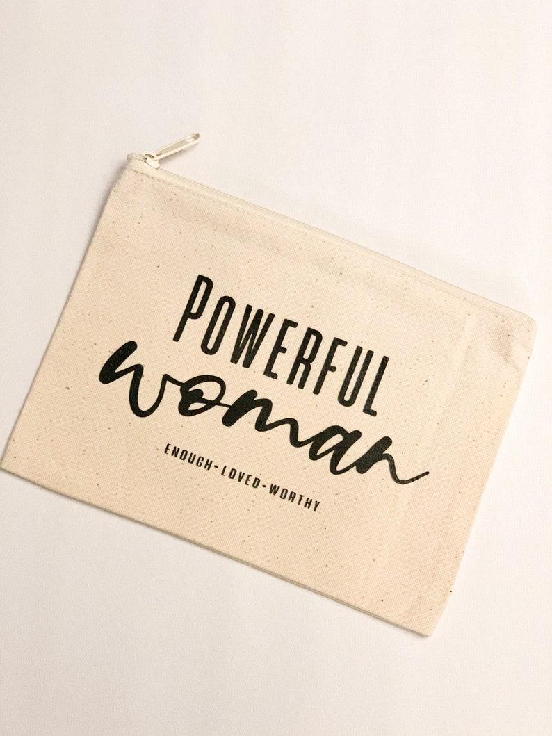 Powerful woman pouchmakeup bagaffirmationgift idea