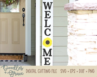 Vertical Welcome Porch Sign SVG | Welcome Sunflower svg | Welcome Sign cutting file | Porch Sign Cutting File | svg | dxf | eps | png