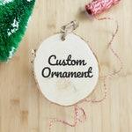 Custom Hand Painted Animal Holiday Ornament