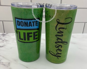 Donate Life Blue or Green Custom Glitter Tumbler & Lid 22oz FREE Personalization Name or Initials Stainless Steel