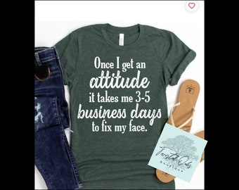 Once my attitude starts adult unisex t shirt/ holiday shopping gift ideas/ birthday gift for mom, sister, wife and more