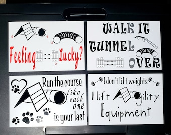 4x6 Magnets for Dog Agility Lovers -Walk It, Tunnel, Over; Feeling Lucky?; I dont lift weights I lift agility equipment