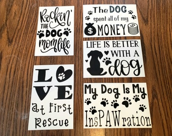 4x6 Magnets for Dog Lovers - Love at First Rescue, Life is Better With A Dog, Rockin the Dog Mom Life, My Dog is my InsPAWration