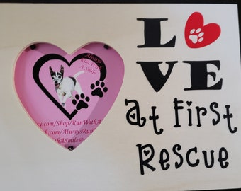 Love At First Rescue - Heart Shaped Photo Frame For Dog & Cat Lovers!