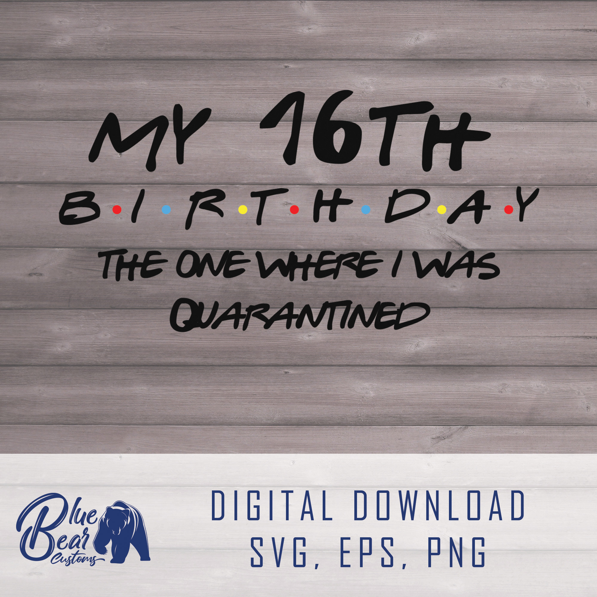 16th Birthday Quarantined 2020 Funny Shirt Decal Svg Pdf Etsy