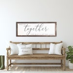 Living Room Decor, And So Together They Built a Life They Loved, Gift for Her