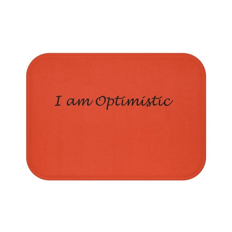 I am Optimistic Bath Mat