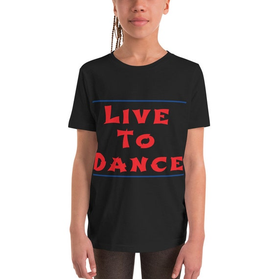 Live to Dance Youth Short Sleeve T-Shirt
