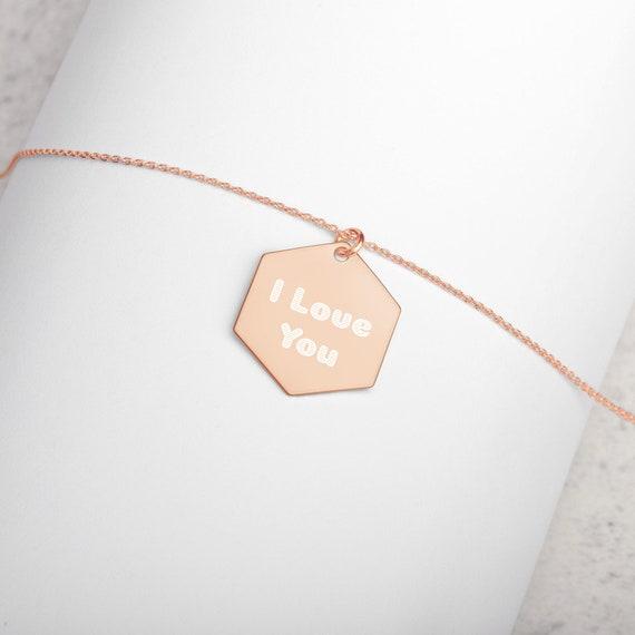 I Love You Engraved Silver Hexagon Necklace