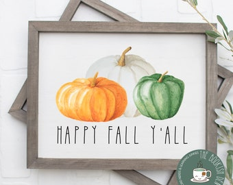 Happy Fall Y'all Digital Wall Art   Farmhouse Autumn Home Decor   Pumpkin Printable Artwork   Housewarming Gift   Fall Wedding Decor