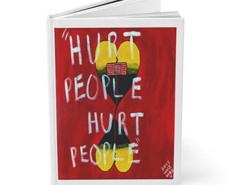 Writing Journal Hurt People