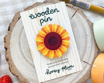 Sunflower Pin ~ Summer Flower Wooden Pin / Badge ~ illustration / accessories / art ~ HoneyPlumPaper