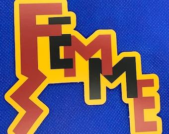 "Tough ""FEMME"" Vinyl Sticker  4"" x 3.7"""
