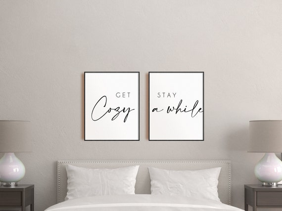 Guest Room Canvas Wall Art Get Cozy Stay Awhile Set of 2 Print Inspirational Poster A4 Printable Above Bed Sign Over the Bed Home Decor