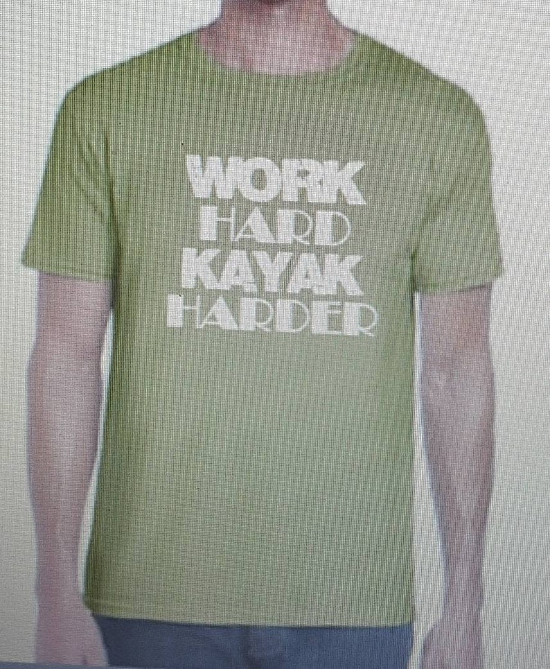Work Hard Kayak Harder Shirt