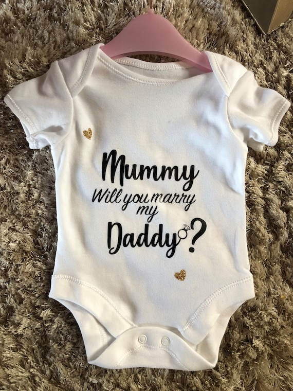 Mummy will you Marry my Daddy cute babygrow bodysuit various colours avalail