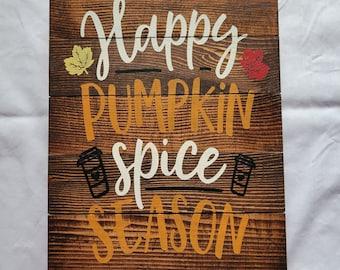 Happy Pumpkin Spice Season Pallet Sign
