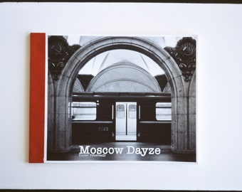 MOSCOW DAYZE 2nd Ed. — 76-page premium hand-made zine / self-published book (black & white, perfect-bound, full-size, eco-friendly)