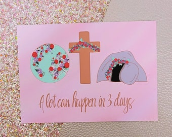 A lot can happen in 3 days/ Art Print/ Layla Blossoms/ StickersandMoreByLB/ Art Decor/ Home Decor