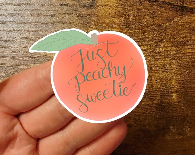 Just Peachy Sweetie vinyl decal/ StickersandMorebyLB/ Layla Blossomsdecals for cars, tumblers, cups, laptops or walls/ weatherproof