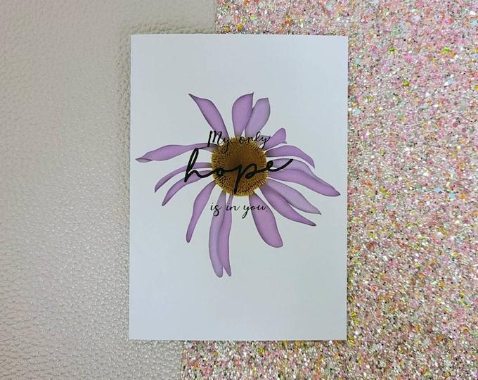 My only hope is in you card- Daisy- wildflower- greeting card- StickerandMorebyLB/ StickersandMorebyLB/ Layla Blossoms