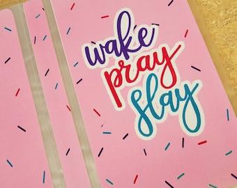 Wake Pray Slay Sticker Album/ StickersandMorebyLB/ Layla Blossoms
