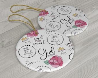 Faith Part 5 Ceramic Ornaments/ Stickersandmorebylb/ Layla Blossoms LLC