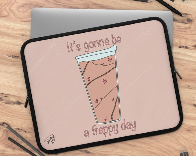 Frappy Day Laptop Sleeve