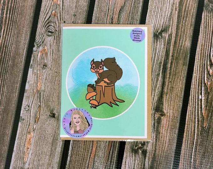 Squirrel card- wilderness card- greeting card- StickerandMorebyLB/ StickersandMorebyLB/ Layla Blossoms