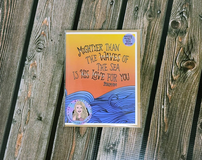 Mightier than the waves of the sea is his love for you card-  greeting card- StickerandMorebyLB/ StickersandMorebyLB/ Layla Blossoms