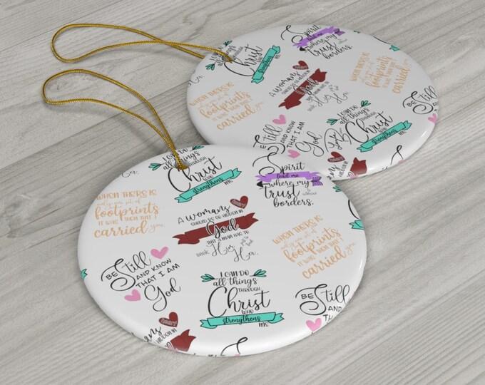 Faith Part 3 Ceramic Ornaments/ Stickersandmorebylb/ Layla Blossoms LLC