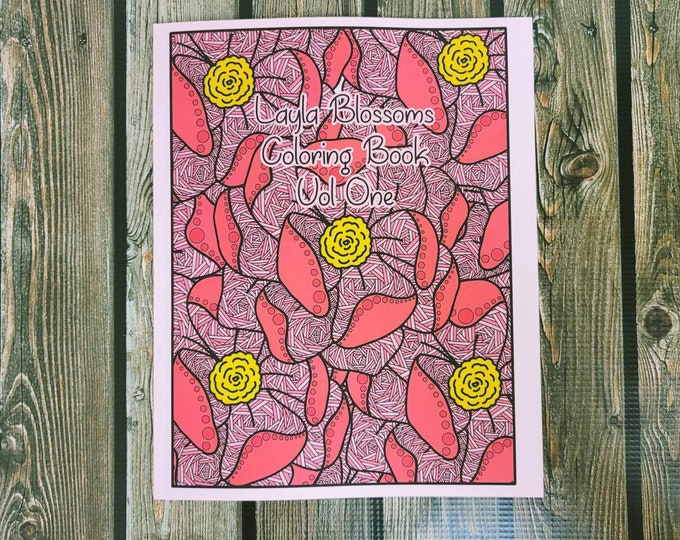 Layla Blossoms Coloring book Vol One/ Stickersandmorebylb/ coloring pages/ coloring books for adults