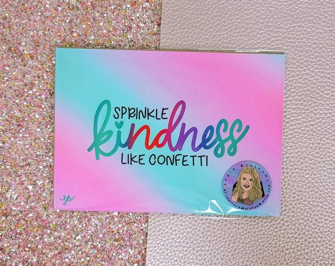 Sprinkle kindness like confetti/ Art Print/ Layla Blossoms/ StickersandMoreByLB/ Art Decor/ Home Decor