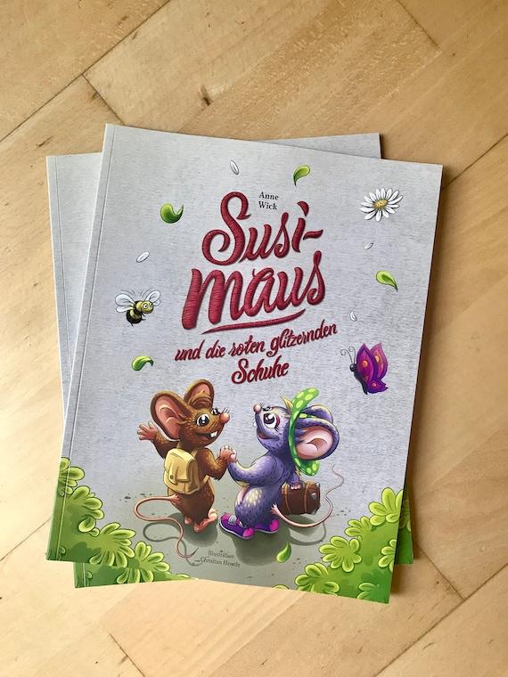 Kinderbuch – Susi Maus und die roten glitzernden Schuhe