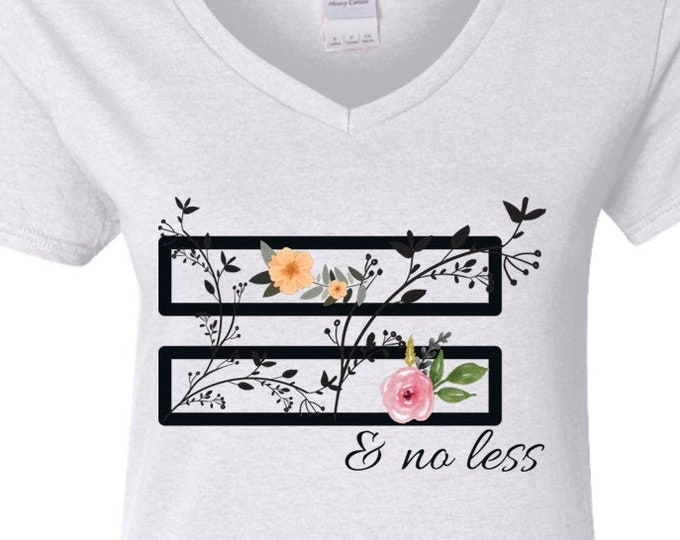 Equal and no less. Ladies' 5.3 oz. V-Neck T-Shirt.