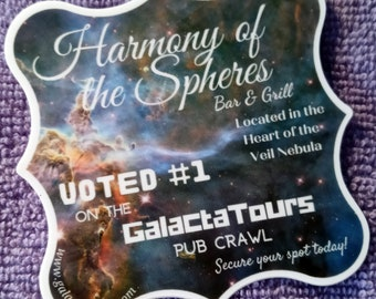 Sticker - Ultimate Galactic Pub Crawl - Harmony of the Spheres - Downtown Veil Nebula - Free Shipping