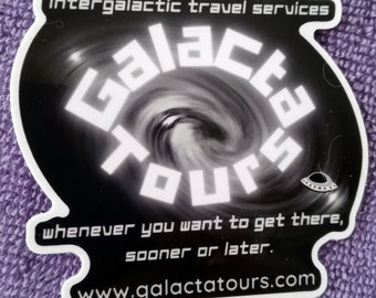 GalactaTours Intergalactic Travel Services Logo Sticker - Luggage Tag-WaterBottle-HydroFlask-Laptop-Car-Cup-Notebooks-Windows-Mirrors